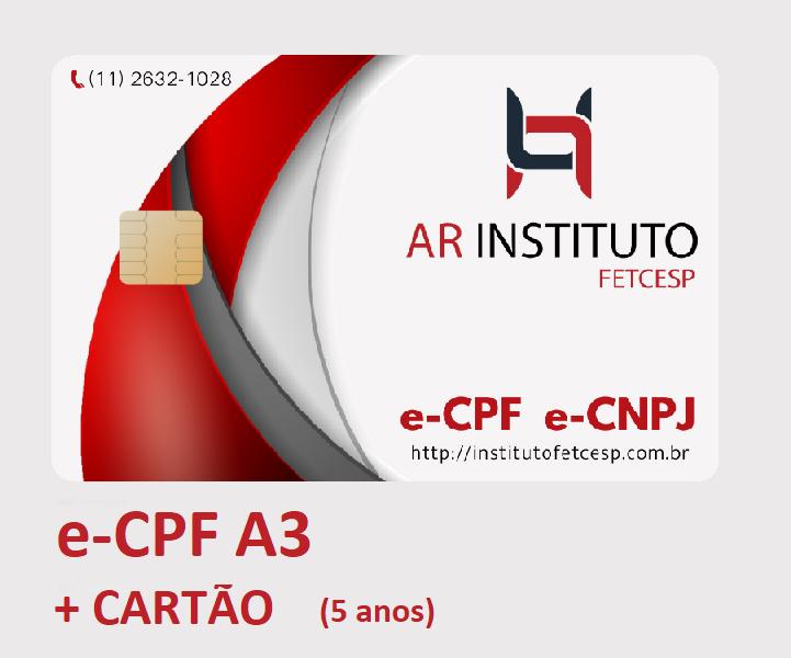E-CPF A3 EM CARTÃO INTELIGENTE (VALIDADE DE 05 ANOS)