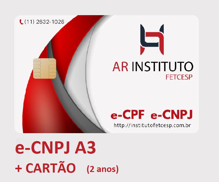 E-CNPJ A3 EM CARTÃO INTELIGENTE (Validade de 02 anos)