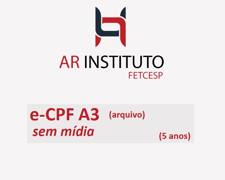 E-CPF A3 SEM MÍDIA (VALIDADE DE 05 ANOS)